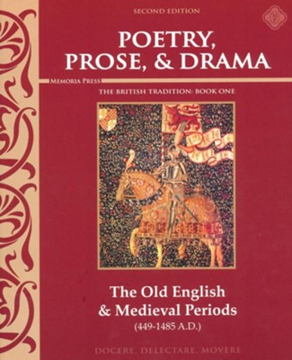 Poetry, Prose, & Drama Book 1: The Old English & Medieval Periods (2nd Edition)  -