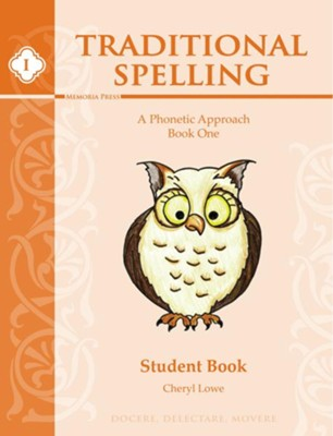 Traditional Spelling Book 1 Student Book   -     By: Cheryl Lowe