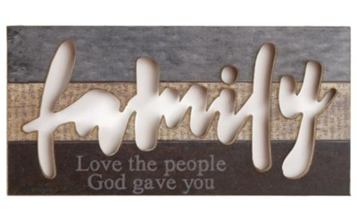 Family Love the People God Gave You Hanging Sign  -     By: Barbara Lloyd