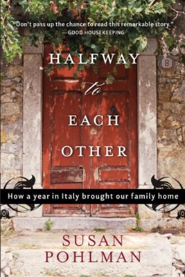 Halfway to Each Other - eBook  -     By: Susan Pohlman
