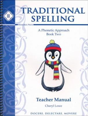 Traditional Spelling Book 2 Teacher Manual   -     By: Cheryl Lowe