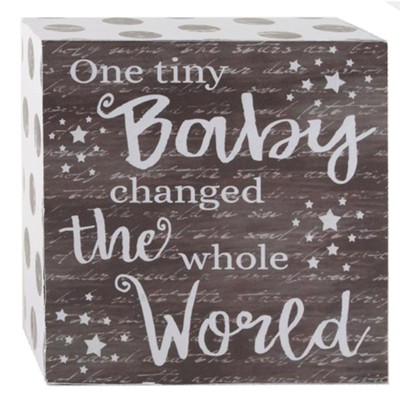 One Tiny Baby Changed the Whole World Box Wall Sign  -     By: Suzi Skoglund