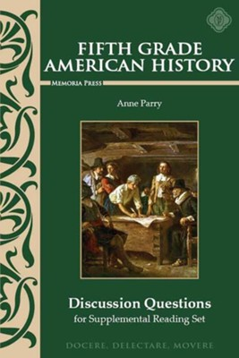 Fifth Grade American History: Discussion Questions for Supplemental Reading  -     By: Anne Parry