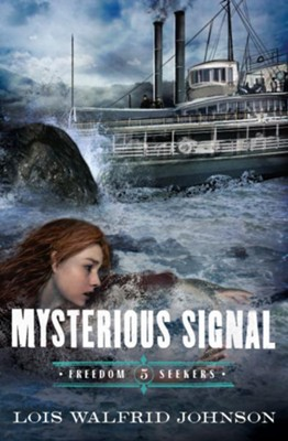 Mysterious Signal / New edition - eBook  -     By: Lois W. Johnson