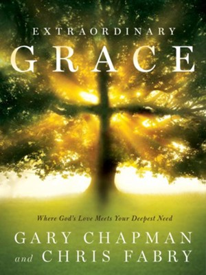 Extraordinary Grace: How the Unlikely Lineage of Jesus Reveals God's Amazing Love / New edition - eBook  -     By: Gary Chapman, Chris Fabry