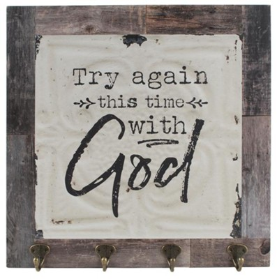 Try Again This Time with God Plaque with Hooks  -     By: Barbara Lloyd