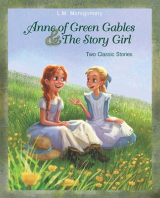 Anne of Green Gables and The Story Girl - eBook  -     By: L.M. Montgomery