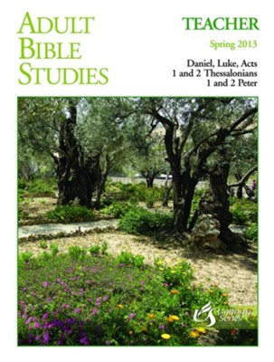 Adult Bible Studies Teacher Spring 2013 - eBook  -     By: Von W. Unruh