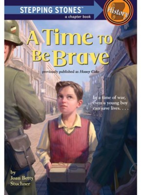A Time to Be Brave  -     By: Joan Betty Stuchner     Illustrated By: Cynthia Nugent