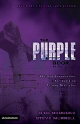 The Purple Book: Biblical Foundations for Building Strong Disciples - eBook  -     By: Rice Broocks, Steve Murrell