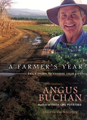 A Farmer's Year: Daily Truth to Change Your Life - eBook  -     By: Angus Buchan