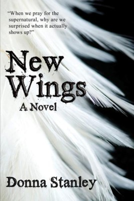New Wings - eBook  -     By: Donna Stanley