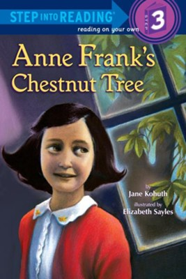 Anne Frank's Chestnut Tree - eBook  -     By: Jane Kohuth     Illustrated By: Elizabeth Sayles