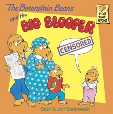 The Berenstain Bears and the Big Blooper - eBook  -     By: Stan Berenstain, Jan Berenstain