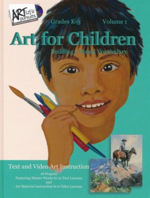 ARTistic Pursuits Volume 1: Art for Children, Building a  Visual Vocabulary (Grades K-3)  -     By: Brenda Ellis