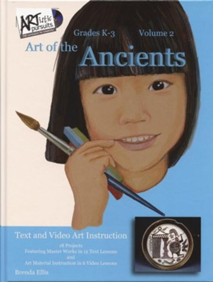 ARTistic Pursuits Volume 2: Art of the Ancients (Grades K-3)  -     By: Brenda Ellis