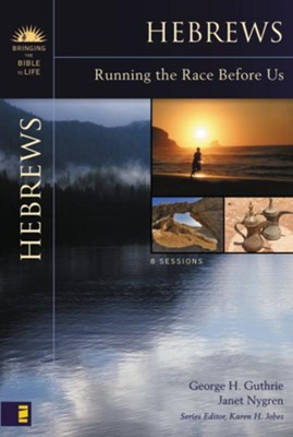 Hebrews: Running the Race Before Us - eBook  -     By: George Guthrie, Janet Nygren