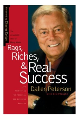 Rags, Riches and Real Success  -     By: Dallen Peterson, Ellen Vaughn