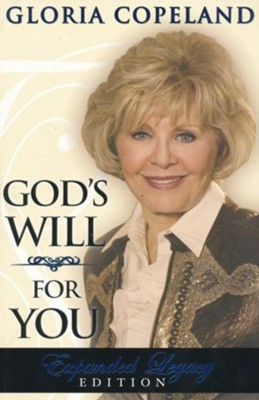 God's Will For You: Expanded Legacy Edition - eBook  -     By: Gloria Copeland