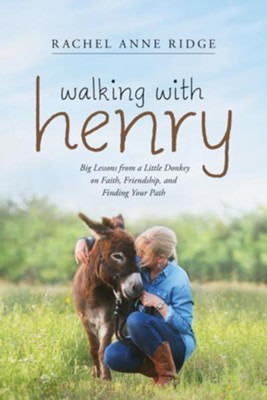 Walking with Henry, softcover  -     By: Rachel Anne Ridge