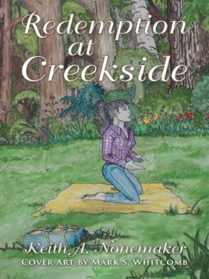 Redemption at Creekside - eBook  -     By: Keith Nonemaker