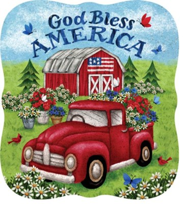God Bless America, Truck and Barn, Stepping Stone  -     By: Tina Wenke