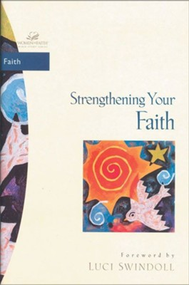 Strengthening Your Faith - eBook  -     Edited By: Traci Mullins     By: Beverly Wilson