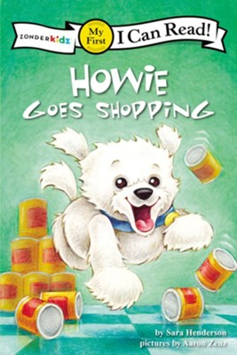 Howie Goes Shopping/Fido va de compras - eBook  -     By: Sara Henderson     Illustrated By: Aaron Zenz