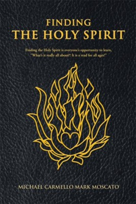 Finding The Holy Spirit - eBook  -     By: Michael Carmello Mark Moscato