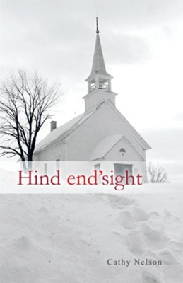 Hind end'sight - eBook  -     By: Cathy Nelson