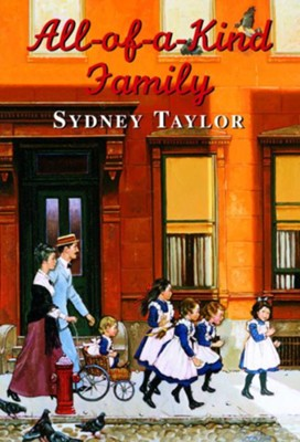 All-Of-A-Kind Family  -     By: Sydney Taylor