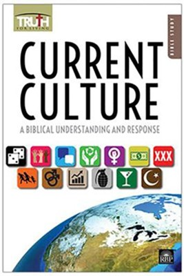 Truth for Living: Current Culture  -