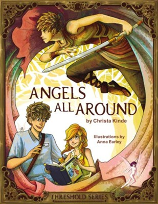Angels All Around (Threshold Series Prequel) - eBook  -     By: Christa Kinde     Illustrated By: Anna Earley