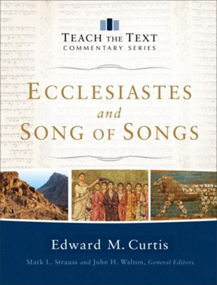 Ecclesiastes and Song of Songs () - eBook  -     By: Edward M. Curtis