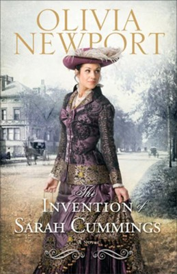 Invention of Sarah Cummings, Avenue of Dreams Series #3 -eBook   -     By: Olivia Newport
