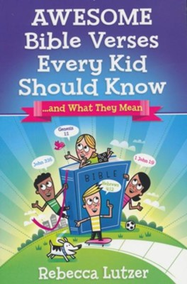 Awesome Bible Verses Every Kid Should Know: and What They Mean - eBook  -     By: Rebecca Lutzer