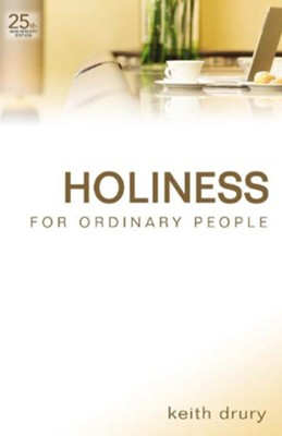 Holiness For Ordinary People - eBook  -     By: Keith Drury