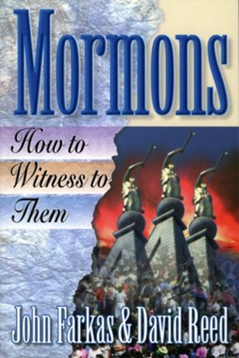 Mormons: How to Witness to Them - eBook  -     By: John Farkas