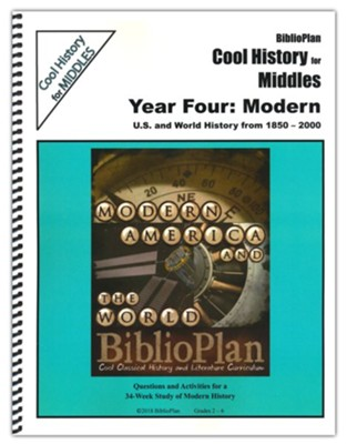 Biblioplan's Cool History for Middles: Modern History  (Grades 2 to 6)  -