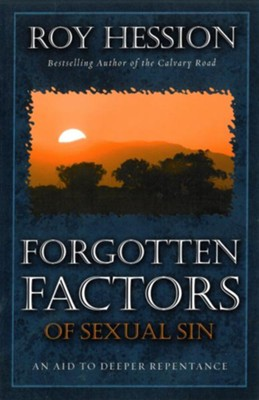 Forgotten Factors of Sexual Sin: An Aid to Deeper Resistance - eBook  -     By: Roy Hession
