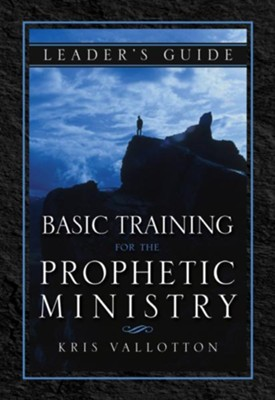 Basic Training for the Prophetic Ministry Leader's Guide  -     By: Kris Vallotton