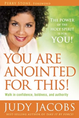 You Are Anointed for This!: Walk in confidence, boldness, and authority - eBook  -     By: Judy Jacobs