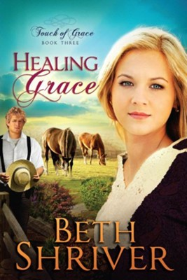 Healing Grace - eBook  -     By: Beth Shriver
