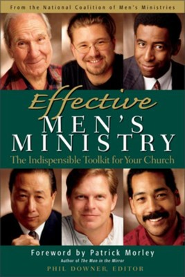 Effective Men's Ministry: The Indispensable Toolkit for Your Church - eBook  -     Edited By: Phil Downer     By: Phil Downer, ed.
