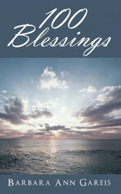 100 Blessings - eBook  -     By: Barbara Ann Gareis