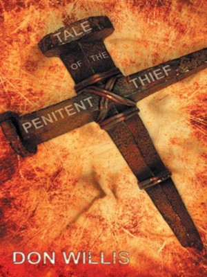 Tale of the Penitent Thief - eBook  -     By: Don Willis