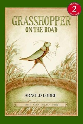 Grasshopper on the Road, An I Can Read Book   -     By: Arnold Lobel
