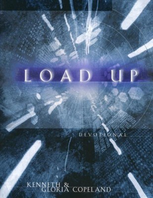 Load Up Devotional - eBook  -     By: Kenneth Copeland, Gloria Copeland