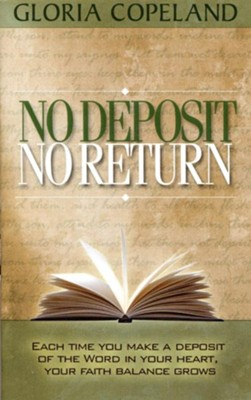No Deposit - No Return - eBook  -     By: Gloria Copeland