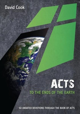 Acts: To the ends of the earth: 50 Undated Bible Readings - eBook  -     By: David Cook